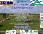 3º Dia de Campo em Piritiba-Ba / O Fazendão Produtos Agropecuários / Sementes Biomatrix / Agrocelf