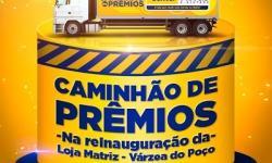 CAMINHÃO DE PRÊMIOS NA REINAUGURAÇÃO DA CENTER MÓVEIS EM VÁRZEA DO POÇO