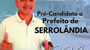 Gildo Mota lança pré-candidatura a Prefeito de Serrolândia