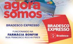 Bradesco Expresso agora é na Farmácia Bonfim