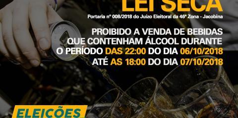 Proibida a comercialização de bebidas alcoólicas das 22 horas do dia 06 até as 18 horas do dia 07/10/2018