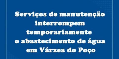Serviços de manutenção interrompem temporariamente o abastecimento de água em Várzea do Poço