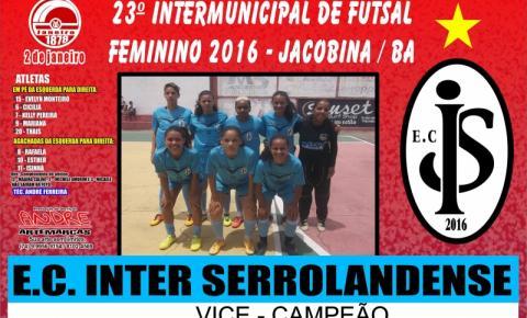 Equipe feminina de Serrolândia/Ba, é vice-campeã do 23º Intermunicipal de Futsal em Jacobina/Ba