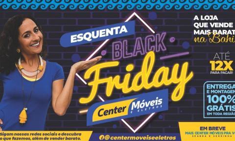 Esquenta Black Friday Center Móveis e Eletros em Serrolândia