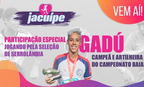 Esporte Clube Serrolândia contará com Gadú, campeã e artilheira do Campeonato Baiano