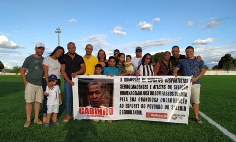 Cabinho é homenageado em partida da Seleção de Serrolândia