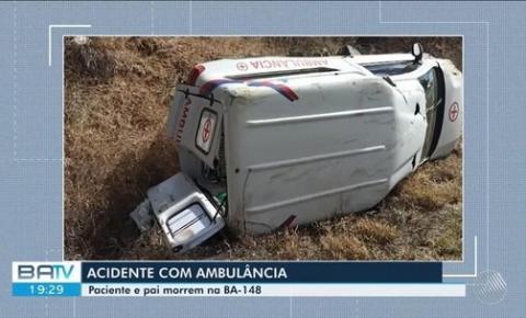 Pai e filho morrem após acidente com ambulância em que estavam na Bahia