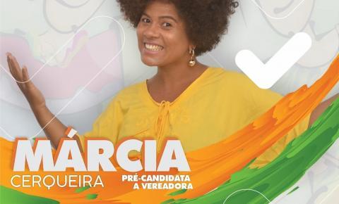 Márcia Cerqueira se torna pré-candidata a vereadora