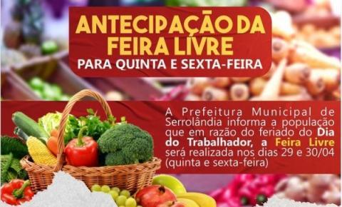 FEIRA DE SERROLÂNDIA SERÁ ANTECIPADA PARA QUINTA E SEXTA PRÓXIMA