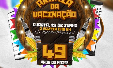 Prefeitura de Serrolândia Anuncia Vacinação Junina para público acima de 49 anos.