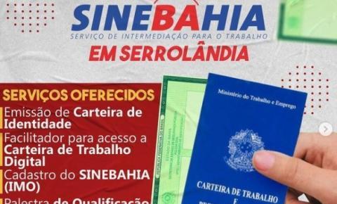 Começa hoje em Serrolândia o atendimento do SINEBAHIA Móvel