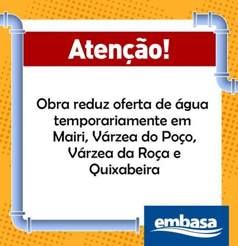 Obra reduz oferta de água temporariamente em Mairi, Várzea do Poço, Várzea da Roça e Quixabeira